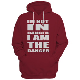i AM THE DANGER HOODIE