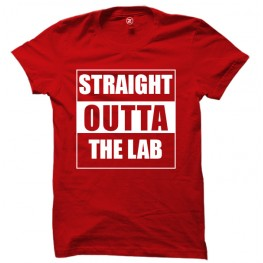 STRAIGHT OUTTA THE LAB